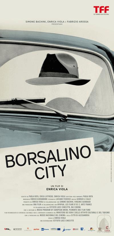 Borsalino City - Locandina - Un documentario prodotto da Apapaja