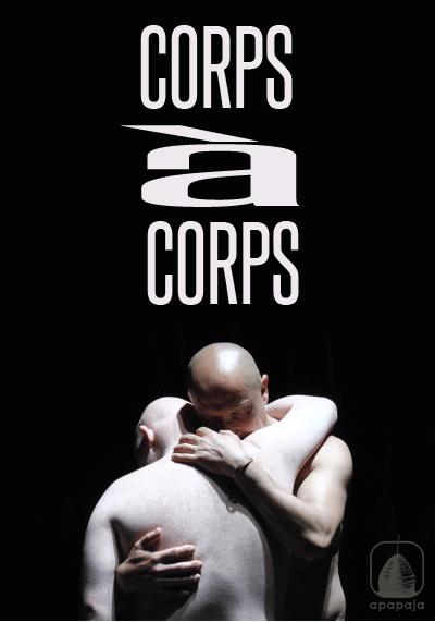 """Corps à Corps"" documentario di Karine de Villers e Mario Brenta. Produzione: Apapaja"